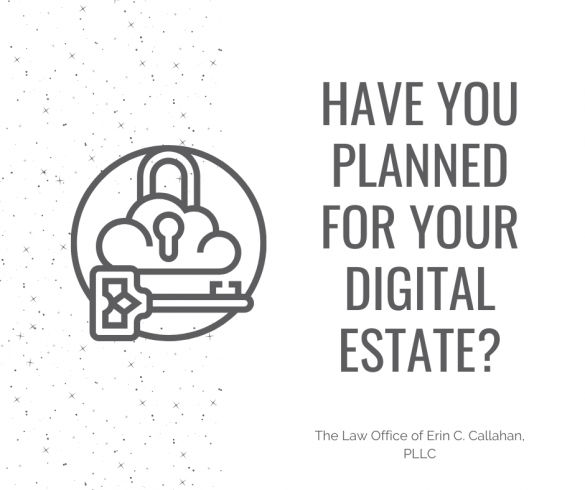 Have You Planned For Your Digital Estate?