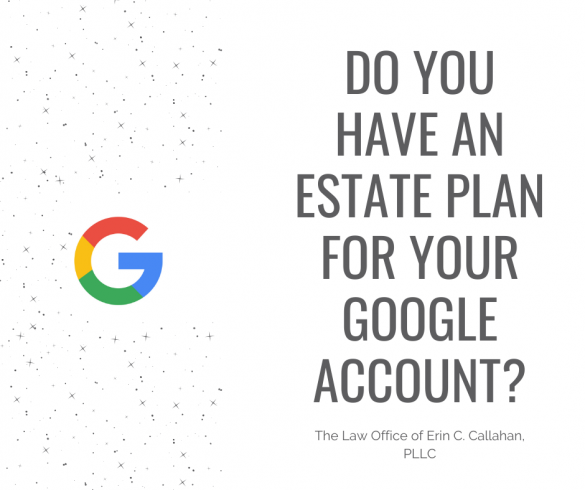 Do you have an Estate Plan for your Google Account?